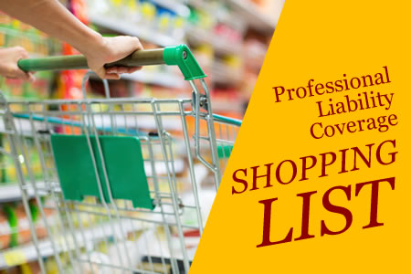 An Attorney's Shopping List for Professional Liability Coverage